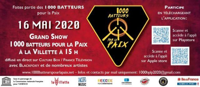 1000 BATTEURS POUR LA PAIX: 16 MAI 2020