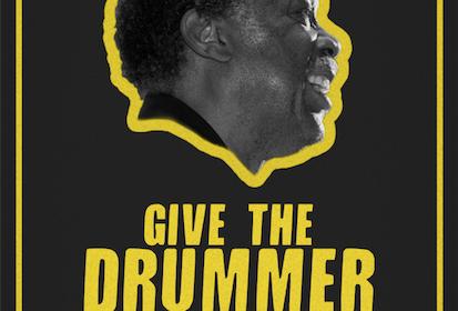 Give The Drummer Some : un docu sur Clyde