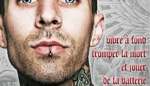 TRAVIS BARKER :Vivre à fond, tromper la mort et jouer de la batterie