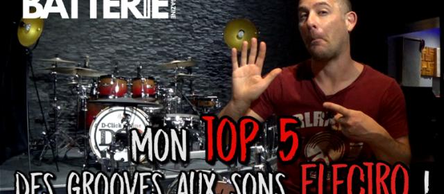 Cours de batterie : Mon top 5 des grooves aux sonorités electro !